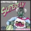 Superfly (Little Bastard & ZubaGroove Remix)