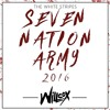 Willcox - 7 Nation Army Vs House Every Weekend (Future House Mashup)