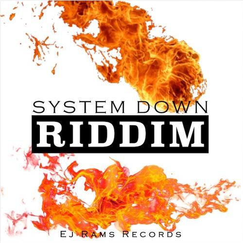 SYSTEM DOWN RIDDIM