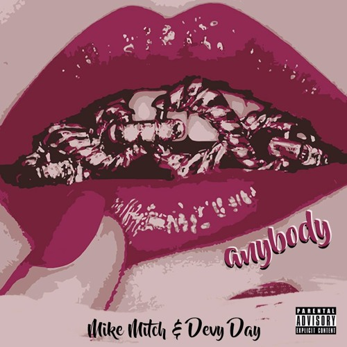Anybody (Feat. Mike Mitch)