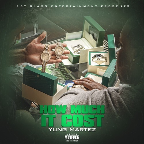7 - How Much It Cost - Yung Martez