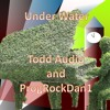 Under Water (Featuring Todd Audio)