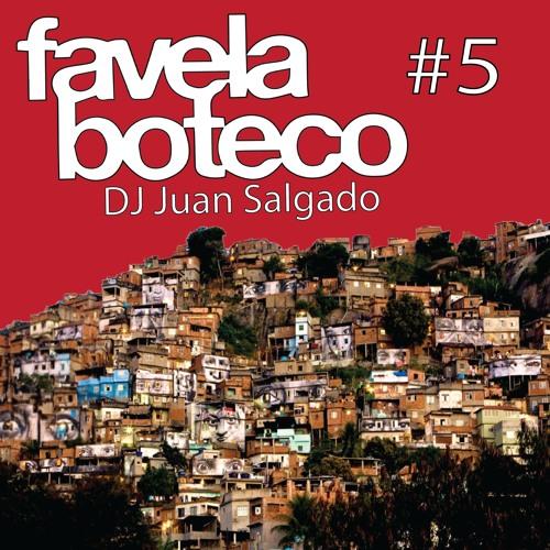 Favela Boteco #5 Songs Selected By Juan Salgado