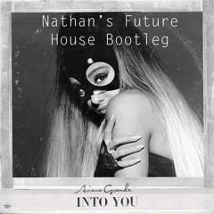 Into You - (Nathan's Future House Bootleg)