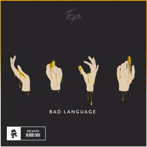 Topi - Bad Language by Monstercat | Free Listening on ...