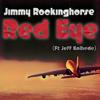 Red Eye (ft. Jeff Kolhede)