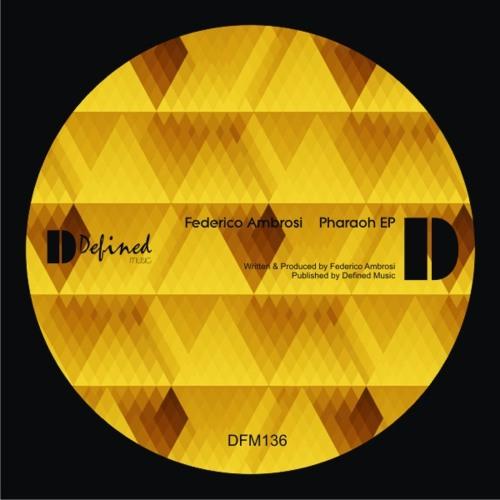 Federico Ambrosi - The Pharaoh (Original Mix)
