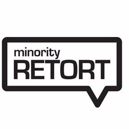7 - 29 Minority Retort