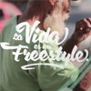 La Vida Es Un Freestyle - Akapellah