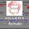 Chainsmokers - Roses (Killerx Remake)-AUDIO ONLY-[FREE ABLETON PROJECT FILE]
