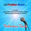 Freedom (Low Key) [Originally Performed by Eddie James] [Instrumental Track]