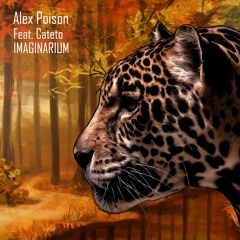 Alex Poison Feat. Cateto - Imaginarium (Original Mix)  ★OUT NOW★