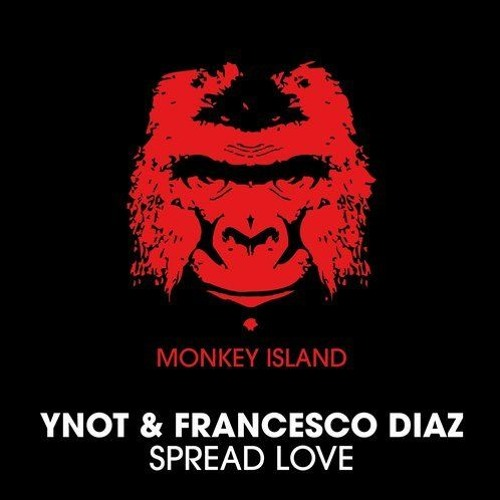 YNOT & Francesco Diaz - Spread Love (Lokee Radio Edit)