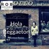 Hola Reggaeton (Dembow Remix) (Free Royalty-Free Music Download)