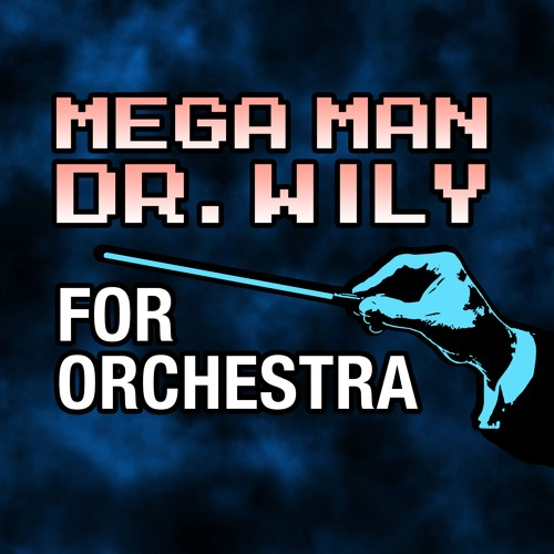 Mega Man 2 'Dr. Wily' For Orchestra