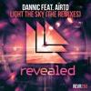 Dannic feat. Aïrto - Light The Sky (Charming Horses Remix) (OUT NOW!)