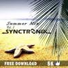 Summer Mix 2016 Vol.1 By SyncTronik *FREE DOWNLAOD*