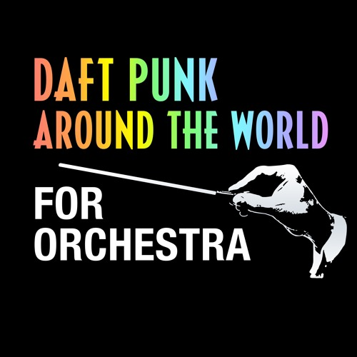 Daft Punk 'Around The World' For Orchestra by Walt Ribeiro