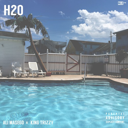 H20 (Prod. by King Trizzy)