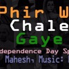 Phir Wo Chale Gaye (Indian Independence Day Special OriginalHindi Song 2016)ft. Mahesh