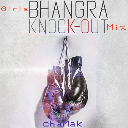 Girls Match-up Mixx ~ Bhangra KnockOut 2016 ~ chaMak