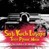 Sab - Kuch - Lutaya = (New Mix  2016)   (Remix Songs) - DJ SURAJ SP MIXING