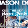 Jason Derulo - Kiss The Sky [PERETZ Remix] [TRAP Remix]