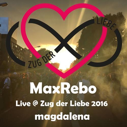 MaxRebo - Live @ Zug der Liebe 2016 - magdalena