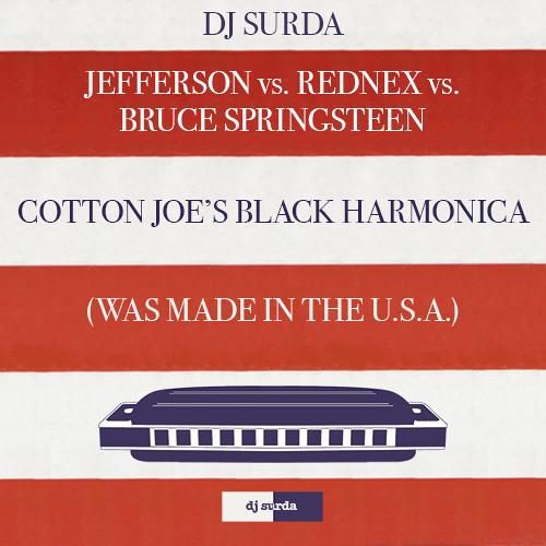 089 Dj. Surda - Cotton Joe's Black Harmonica (Was Made In The U.S.A.) (Radio Edit)
