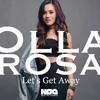 Lets Get Away - Olla Rossa Remix DJR.A #GetAwayWithOlla