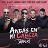 Chino And Nacho Ft D Yankee Don Omar Y Wisin Andas En Mi Cabeza Moredan Summer Remix 2016 Mp3