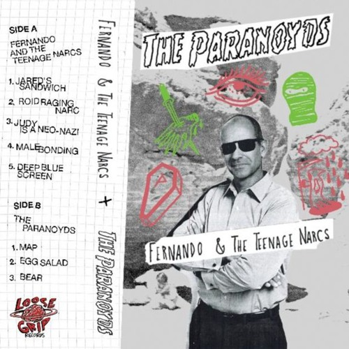 Fernando & The Teenage Narcs / The Paranoyds