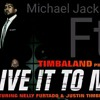 Michael jackson ft Timbaland ft Nelly ft Justin-Give it to me (who is it)Prince Jeovani remix