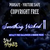 HALLOWEEN 2016 SOUNDTRACK Royalty Free Halloween Music FREE DOWNLOAD PODSAFE YOUTUBE SAFE