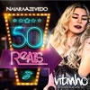 DJ Vitinho AP Feat. Naiara Azevedo e Maiara & Maraiza - 50 Reais (Sertanejo Remix)