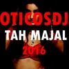 OticosDj - El Taj Mahal Remix
