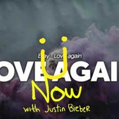 Bieber/Eljay Mix - Love Ü Again Now