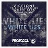 Vicetone Ft. Chloe Angelides - White Lies (Joxman Caldero Remix)
