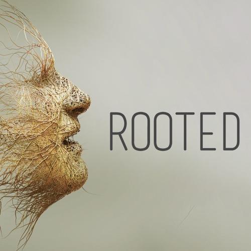 Rooted: Growing A Faith That Runs Deep