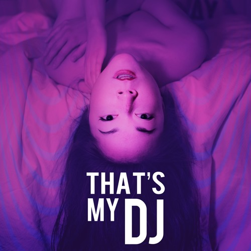 That's My DJ Season 2 Soundtrack
