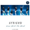 GFRIEND - 바람에 날려 (Gone with the wind) Fast ver.