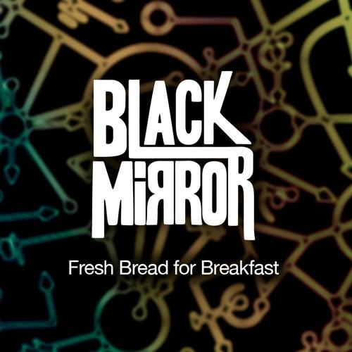 Fresh Bread for Breakfast  (ft. Marcos de Paz).