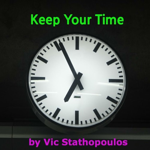 Keep your time