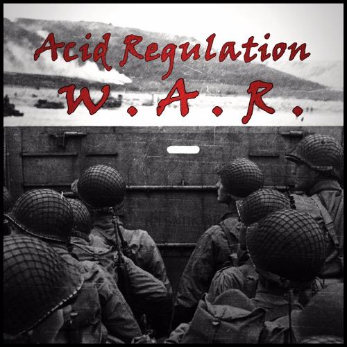 Acid Regulation - W.A.R.