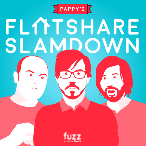 pappys flatshare slamdown series 6 episode 8 put up