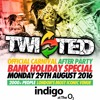 TWISTED - CARNIVAL AFTER PARTY - Monday 29th August 2016 Promo Mix - Mixed by DJ Nate & Kapital