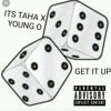 Taha- get it up Ft. Lil Oly(mp3)