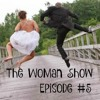 WoMan Show #5 | Mouse story, song lyrics, cranky moods