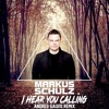 I Hear You Calling (Andres Galvis Remix)