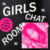 Girls Chat Room || We're All Out of Milk